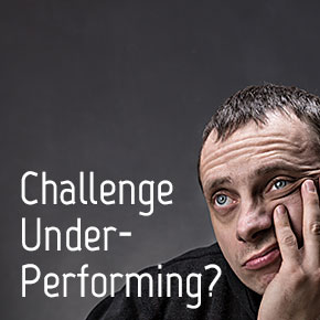 Challenge Underperforming??