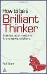 cover of How to be a Brilliant Thinker