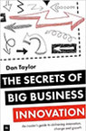The Secrets of Big Business Innovation