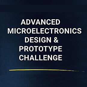 Advanced Microelectronics Design & Prototype Challenge