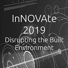 InNOVAte 2019 Disrupting the Built Environment