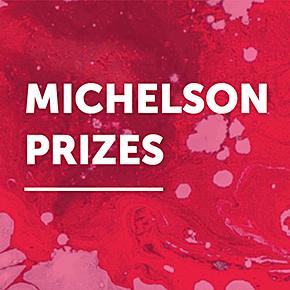 Michelson Prizes