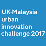 Newton Fund UK-Malaysia Urban Innovation Challenge