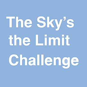 The Sky's the Limit Challenge