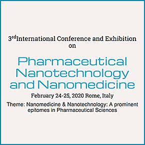 3rd International Conference and Exhibition on Pharmaceutical Nanotechnology and Nanomedicine