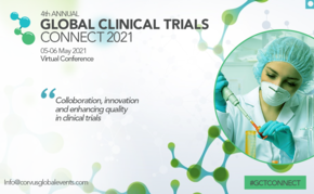 4th Annual Global Clinical Trials Connect 2021 VIRTUAL CONFERENCE & EXPO