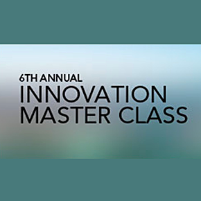 6th Annual Innovation Master Class