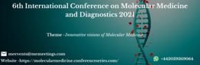 6th International Conference on Molecular Medicine and Diagnostics 2021