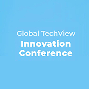 Global TechView Innovation Conference