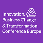 Innovation, Business Change & Transformation Conference Europe