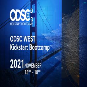 ODSC West Kickstart Bootcamp 2021