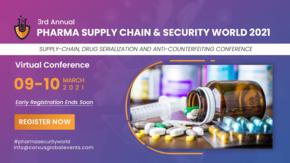 PHARMA SUPPLY CHAIN & SECURITY WORLD 2021