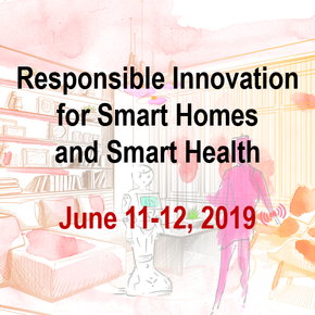 Responsible Innovation for Smart Homes and Smart Health