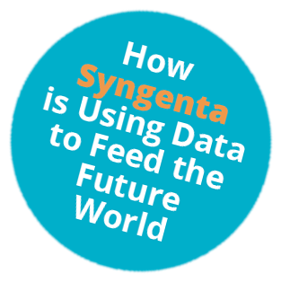 How Syngenta is Using Data to Feed the Future World